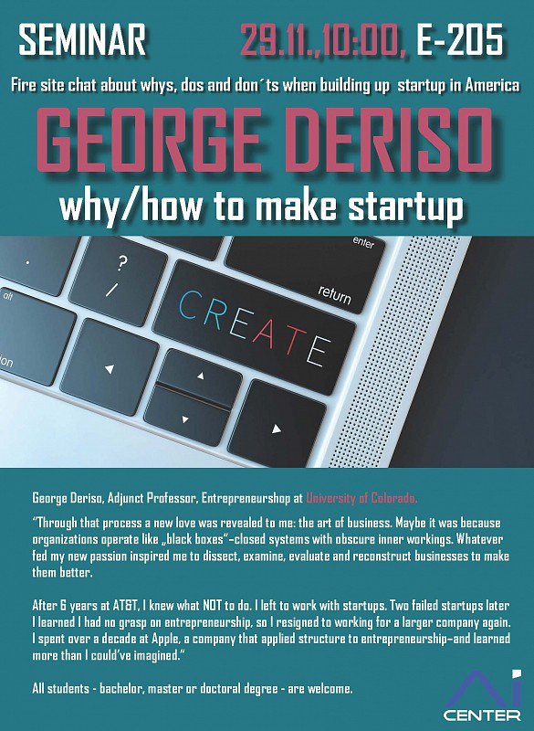 George Deriso - why/how to make startup