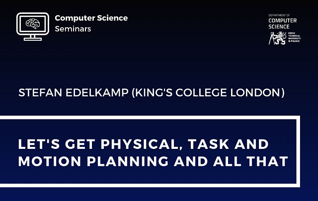 CS Seminar – Stefan Edelkamp (King's College London)